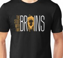 The Stout with Two Brains Unisex T-Shirt