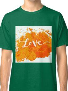 Inscription love Classic T-Shirt
