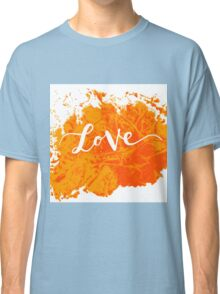 Inscription love Classic T-Shirt