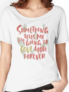 Love you Forever Women's Relaxed Fit T-Shirt