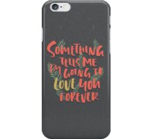 Love you Forever iPhone Case/Skin