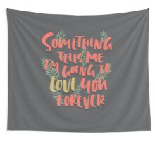 Love you Forever Wall Tapestry