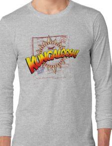 KUNGALOOSH! Long Sleeve T-Shirt