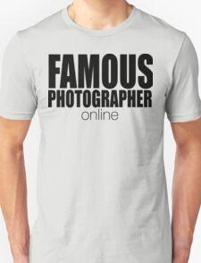 FAMOUS PHOTOGRAPHER ... online T-Shirt