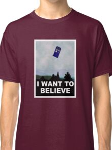 """""""I Want To Believe"""" Police Public Call Box version.  Classic T-Shirt"""