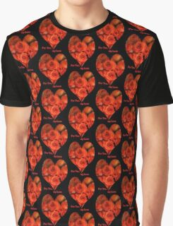 For you , my Love Graphic T-Shirt