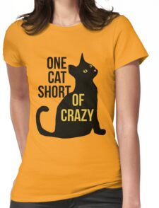 One cat short of crazy cat lady  Womens Fitted T-Shirt