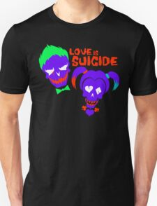 Love is Suicide Unisex T-Shirt