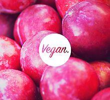 Vegan. - Plum Fill by cclecombe