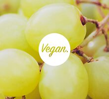 Vegan. - Grape Fill by cclecombe