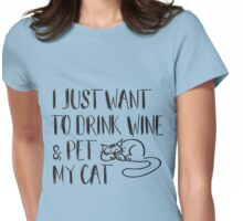 Drink Wine & Pet Cat Womens Fitted T-Shirt