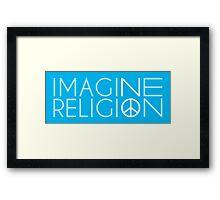 Imagine No Religion  Framed Print