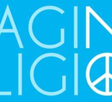 Imagine No Religion  Sticker