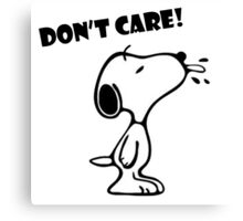 "Snoopy ""Don't Care!"" Canvas Print"