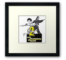 Champions of Death Framed Print