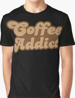 Coffee addict  Graphic T-Shirt