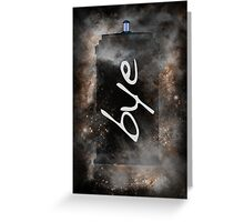 Bye...British Phone Box in Space Greeting Card