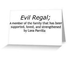 Evil Regal Definition Greeting Card