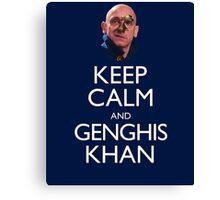 Keep Calm and Genghis Khan Canvas Print
