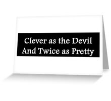 Clever as the Devil Greeting Card