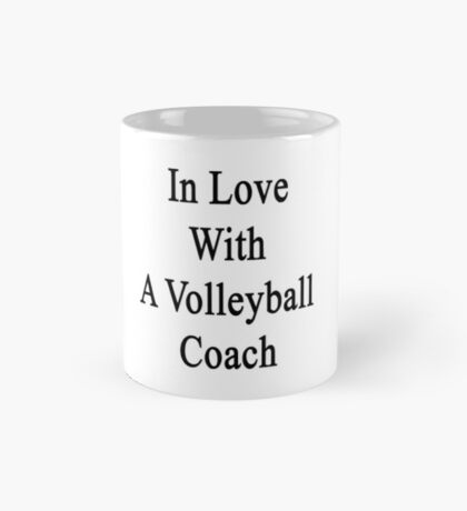 In Love With A Volleyball Coach  Mug