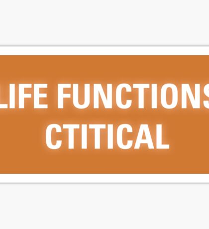 2001 A Space Odyssey - HAL 9000 Life Functions Critical Error Sticker