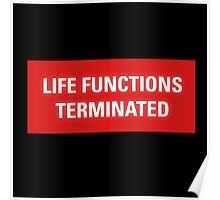 2001 A Space Odyssey - HAL 9000 Life Functions Terminated Error Poster