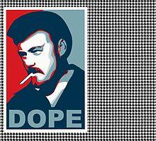 DOPE  by John Shepard
