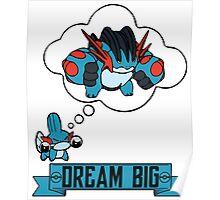 Mudkip Dream Big Poster