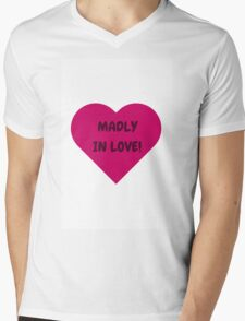 MADLY IN LOVE Mens V-Neck T-Shirt