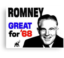 ROMNEY GREAT FOR 68 Canvas Print