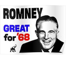 ROMNEY GREAT FOR 68 Poster
