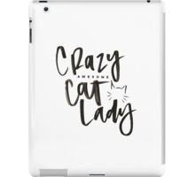 Crazy Awesome Cat Lady iPad Case/Skin