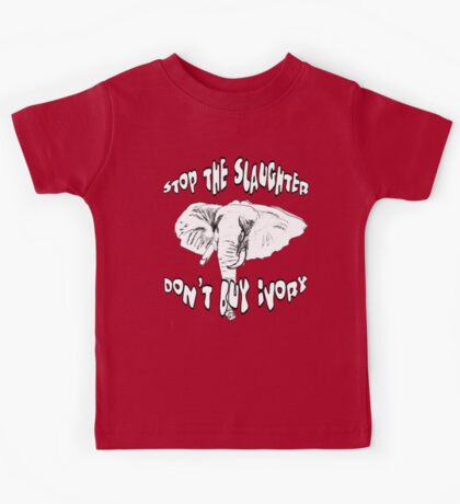 Stop the Slaughter Don't Buy Ivory Kids Tee