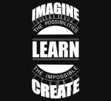 Imagine Learn Create by techwiz