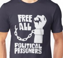 FREE ALL POLITICAL PRISONERS Unisex T-Shirt