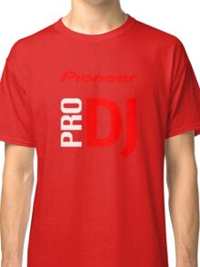Pioneer Pro DJ Let's Party Like It's Steve Aoki Tis Tis Tis But A Scratch Daft Nuts Classic T-Shirt