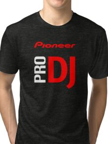 Pioneer Pro DJ Let's Party Like It's Steve Aoki Tis Tis Tis But A Scratch Daft Nuts Tri-blend T-Shirt
