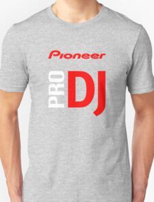Pioneer Pro DJ Let's Party Like It's Steve Aoki Tis Tis Tis But A Scratch Daft Nuts Unisex T-Shirt