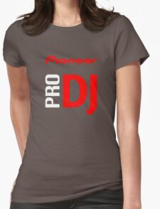 Pioneer Pro DJ Let's Party Like It's Steve Aoki Tis Tis Tis But A Scratch Daft Nuts Womens Fitted T-Shirt