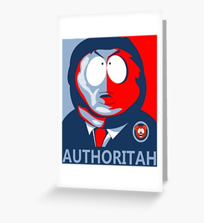 Respect my Authoritah Greeting Card