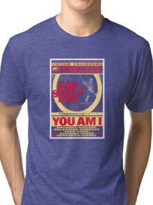 YOU AM I - POP Tri-blend T-Shirt
