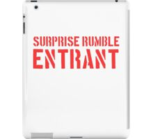 Suprise Rumble Entrant iPad Case/Skin