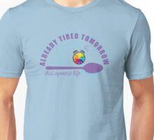 Already Tired Tomorrow Unisex T-Shirt