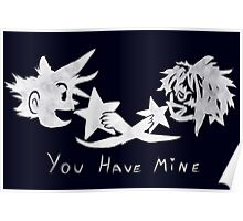 "Sora and Kairi - ""You Have Mine"" Poster"