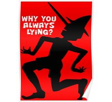 Why You Always Lying? Poster