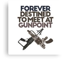 Meet at Gunpoint Canvas Print