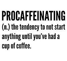 Procaffeinating Photographic Print