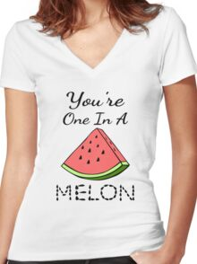 You're One In A Melon Women's Fitted V-Neck T-Shirt