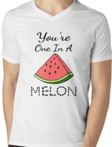 You're One In A Melon Mens V-Neck T-Shirt